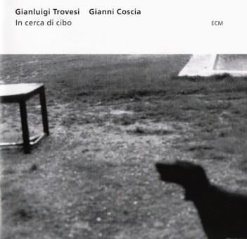 CD ECM Records Gianluigi Trovesi / Gianni Coscia: In Cerca di Cibo