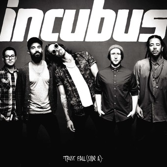 VINIL Universal Records Incubus - Trust Fall (Side A ) single
