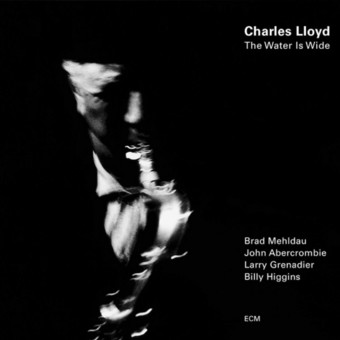 CD ECM Records Charles Lloyd: The Water is Wide