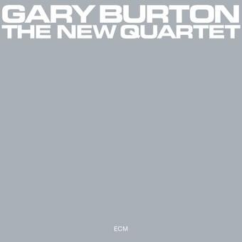 CD ECM Records Gary Burton: The New Quartet