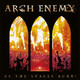 VINIL Universal Records Arch Enemy - As The Stages Burn!