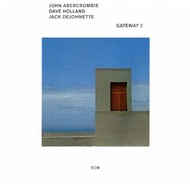 Muzica CD CD ECM Records John Abercrombie / Dave Holland / Jack DeJohnette: Gateway 2CD ECM Records John Abercrombie / Dave Holland / Jack DeJohnette: Gateway 2