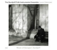 Muzica CD CD ECM Records Music of Georges I. Gurdjieff - Levon EskenianCD ECM Records Music of Georges I. Gurdjieff - Levon Eskenian