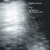 Muzica CD CD ECM Records Hilliard Ensemble - Stephen Hartke: Tituli / Cathedral In The Trashing RainCD ECM Records Hilliard Ensemble - Stephen Hartke: Tituli / Cathedral In The Trashing Rain