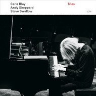 Muzica CD CD ECM Records Carla Bley, Andy Sheppard, Steve Swallow: TriosCD ECM Records Carla Bley, Andy Sheppard, Steve Swallow: Trios