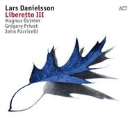 Muzica CD CD ACT Lars Danielsson: Liberetto IIICD ACT Lars Danielsson: Liberetto III