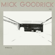 Muzica CD CD ECM Records Mick Goodrick: In Pas(s)ingCD ECM Records Mick Goodrick: In Pas(s)ing
