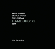 Muzica CD CD ECM Records Keith Jarrett / Charlie Haden / Paul Motian: Hamburg '72CD ECM Records Keith Jarrett / Charlie Haden / Paul Motian: Hamburg '72
