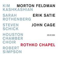 Muzica CD CD ECM Records Kim Kashkashian, Sarah Rothenberg, Steven Schick - Feldman / Satie / Cage: Rothko ChapelCD ECM Records Kim Kashkashian, Sarah Rothenberg, Steven Schick - Feldman / Satie / Cage: Rothko Chapel