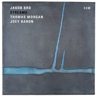 Muzica CD CD ECM Records Jakob Bro, Thomas Morgan, Joey Baron: StreamsCD ECM Records Jakob Bro, Thomas Morgan, Joey Baron: Streams