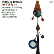 Viniluri VINIL ACT Wolfgang Haffner: Kind Of SpainVINIL ACT Wolfgang Haffner: Kind Of Spain