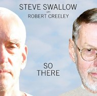 Muzica CD CD ECM Records Steve Swallow, Robert Creeley: So ThereCD ECM Records Steve Swallow, Robert Creeley: So There