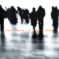 Muzica CD CD ECM Records Anouar Brahem: Le Voyage Du SaharCD ECM Records Anouar Brahem: Le Voyage Du Sahar