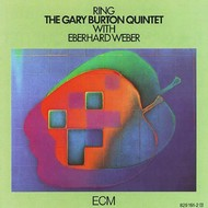 Muzica CD CD ECM Records The Gary Burton Quintet & Eberhard Weber: RingCD ECM Records The Gary Burton Quintet & Eberhard Weber: Ring