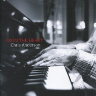 Muzica CD CD Naim Chris Anderson: From the HeartCD Naim Chris Anderson: From the Heart