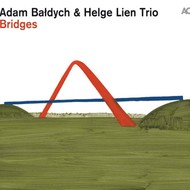 Muzica CD CD ACT Adam Baldych & Helge Lien Trio: BridgesCD ACT Adam Baldych & Helge Lien Trio: Bridges