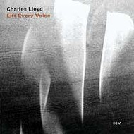Muzica CD CD ECM Records Charles Lloyd: Lift Every VoiceCD ECM Records Charles Lloyd: Lift Every Voice