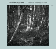Muzica CD CD ECM Records Sinikka Langeland: The Half Finished HeavenCD ECM Records Sinikka Langeland: The Half Finished Heaven