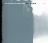 Muzica CD CD ECM Records Wolfert Brederode Quartet: Post ScriptumCD ECM Records Wolfert Brederode Quartet: Post Scriptum