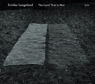 Muzica CD CD ECM Records Sinikka Langeland: The Land That Is NotCD ECM Records Sinikka Langeland: The Land That Is Not