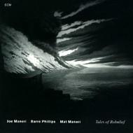 Muzica CD CD ECM Records Joe Maneri, Barre Phillips, Mat Maneri: Tales Of RohnliefCD ECM Records Joe Maneri, Barre Phillips, Mat Maneri: Tales Of Rohnlief