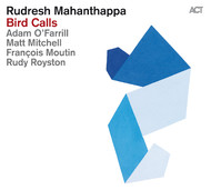 Viniluri VINIL ACT Rudresh Mahanthappa: Bird CallsVINIL ACT Rudresh Mahanthappa: Bird Calls