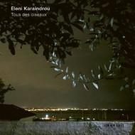 Muzica CD CD ECM Records Eleni Karaindrou: Tous Des OiseauxCD ECM Records Eleni Karaindrou: Tous Des Oiseaux