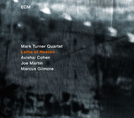 Muzica CD CD ECM Records Mark Turner Quartet: Lathe Of HeavenCD ECM Records Mark Turner Quartet: Lathe Of Heaven