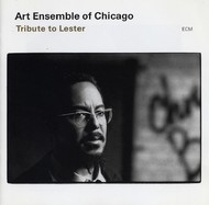 Muzica CD CD ECM Records Art Ensemble Of Chicago: Tribute To LesterCD ECM Records Art Ensemble Of Chicago: Tribute To Lester
