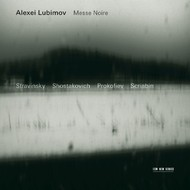 Muzica CD CD ECM Records Alexei Lubimov - Stravinsky, Shostakovich, Prokofiev, Skriabin: Messe NoireCD ECM Records Alexei Lubimov - Stravinsky, Shostakovich, Prokofiev, Skriabin: Messe Noire