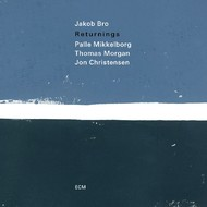 Muzica CD CD ECM Records Jakob Bro: ReturningsCD ECM Records Jakob Bro: Returnings