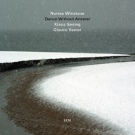 Muzica CD CD ECM Records Norma Winstone Trio: Dance Without AnswerCD ECM Records Norma Winstone Trio: Dance Without Answer