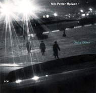 Muzica CD CD ECM Records Nils Petter Molvaer: Solid EtherCD ECM Records Nils Petter Molvaer: Solid Ether