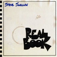 Muzica CD CD ECM Records Steve Swallow: Real BookCD ECM Records Steve Swallow: Real Book