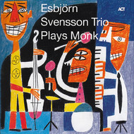 Muzica CD CD ACT Esbjorn Svensson Trio: Plays MonkCD ACT Esbjorn Svensson Trio: Plays Monk