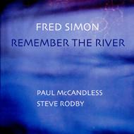 Viniluri VINIL Naim Fred Simon: Remember The RiverVINIL Naim Fred Simon: Remember The River