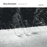 Muzica CD CD ECM Records Giya Kancheli: DiplipitoCD ECM Records Giya Kancheli: Diplipito