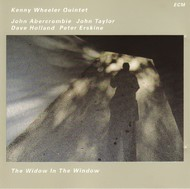 Muzica CD CD ECM Records Kenny Wheeler Quintet: The Widow In The WindowCD ECM Records Kenny Wheeler Quintet: The Widow In The Window