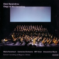 Muzica CD CD ECM Records Eleni Karaindrou: Elegy of the UprootingCD ECM Records Eleni Karaindrou: Elegy of the Uprooting