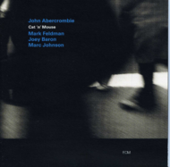 Muzica CD CD ECM Records John Abercrombie: Cat 'n' MouseCD ECM Records John Abercrombie: Cat 'n' Mouse