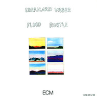 Muzica CD CD ECM Records Eberhard Weber: Fluid RustleCD ECM Records Eberhard Weber: Fluid Rustle
