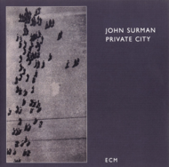 Muzica CD CD ECM Records John Surman: Private CityCD ECM Records John Surman: Private City