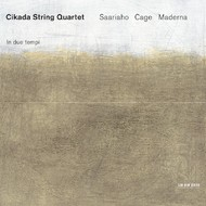 Muzica CD CD ECM Records Cikada Quartet - Saariaho, Cage, Maderna: In Due TempiCD ECM Records Cikada Quartet - Saariaho, Cage, Maderna: In Due Tempi
