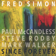 Muzica CD CD Naim Fred Simon: Since ForeverCD Naim Fred Simon: Since Forever