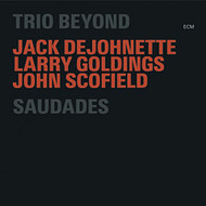 Muzica CD CD ECM Records DeJohnette/Scofield/Goldings: SaudadesCD ECM Records DeJohnette/Scofield/Goldings: Saudades