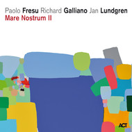 Viniluri VINIL ACT Paolo Fresu / Richard Galliano / Jan Lundgren: Mare Nostrum IIVINIL ACT Paolo Fresu / Richard Galliano / Jan Lundgren: Mare Nostrum II