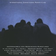 Muzica CD CD ECM Records Jazz Ensemble Des HR: Atmospheric Conditions PermittingCD ECM Records Jazz Ensemble Des HR: Atmospheric Conditions Permitting