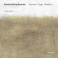 Muzica CD CD ECM Records Cikada Quartet: Saariaho, Cage, MadernaCD ECM Records Cikada Quartet: Saariaho, Cage, Maderna