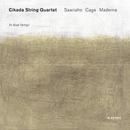 Muzica CD CD ECM Records Cikada Quartet: Saariaho, Cage, MadernaCD ECM Records Cikada Quartet: Saariaho, Cage, Maderna