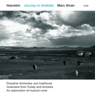 Muzica CD CD ECM Records Marc Sinan: Hasretim - Journey to AnatoliaCD ECM Records Marc Sinan: Hasretim - Journey to Anatolia